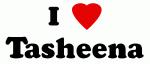 I Love Tasheena