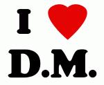I Love D.M.