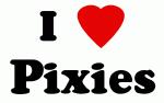 I Love Pixies