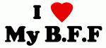 I Love My B.F.F