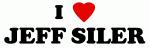 I Love JEFF SILER