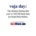 vuja day