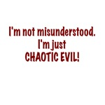 I'm Just Chaotic Evil