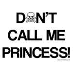 Don't Call Me Princess!