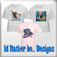 I'd Rather Be...... T-Shirts & Gifts