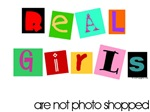 Real Girls are not photo shopped