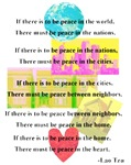 Peace Quote ~ This inspiring quote by Lao Tzu with colorful graphics makes a great classroom poster, button, or a unique artistic t-shirt that promotes peace in our world, cities, neighborhoods, homes & hearts.