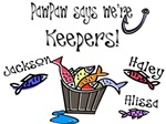 PawPaw says we're Keepers!