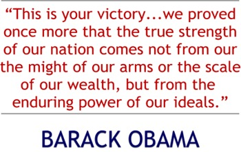 Obama Quote: This is Your Victory (11-4-08)
