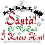 Santa I Know Him Elf Original!