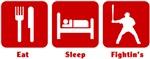 Eat Sleep Fightin's