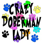 Crazy Doberman Lady