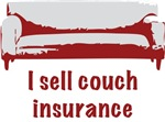 Couch Insurance T-Shirts