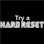 Try a Hard Reset (dark)