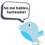 No me hables, twiteame