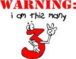 WARNING:  I am this many (3)