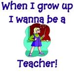 I Wanna Be A Teacher