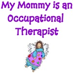 My Mommy Is An Occupational Therapist