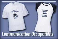 Communications Occupations T-shirts and Gifts