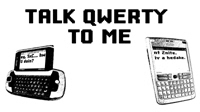 Talk QWERTY to me