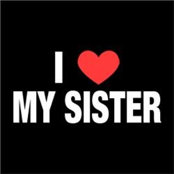 I Love Heart My Sister