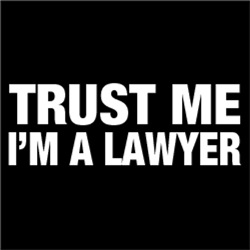 Trust Me, I'm A Lawyer