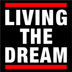 Living The Dream #