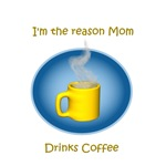 Mom drinks coffee
