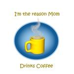 Mom drinks coffee