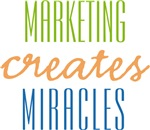 Marketing Creates Miracles