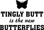 Tingly butt is the new butterflies