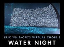 Virtual Choir 3: Water Night