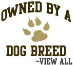 Owned by my Dog Breed