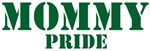 <strong>Mommy</strong> Pride