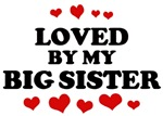 Loved: <strong>Big</strong> <strong>Sister</strong>