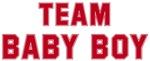 <strong>Team</strong> Baby Boy