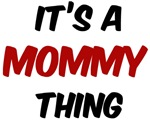 Mommy thing