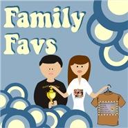 FAMILY FAVS
