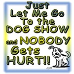 Dog Show...Nobody Gets Hurt