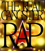 The Real Gangster Rap