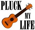 Pluck My Life (Ukulele)