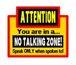 No Talking Zone