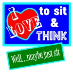 Sit And Think