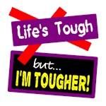Life's Tough