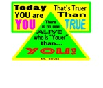 Today You Are You-Dr. Seuss/t-shirt