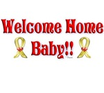 Welcome Home Baby!! (Yellow Ribbons)