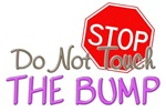 Do Not Touch The Bump