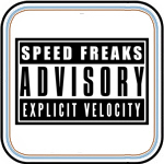SPEED FREAKS Advisory