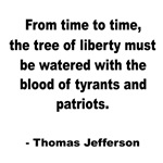 Jefferson Tree of Liberty Quote
