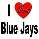 I Love Blue Jays